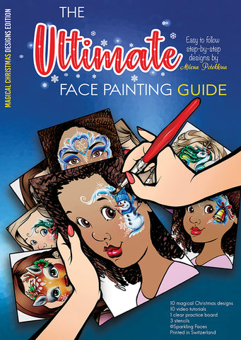 Sparkling Faces Ultimate Face Painting Guide - MAGICAL CHRISTMAS DESIGNS - Milena