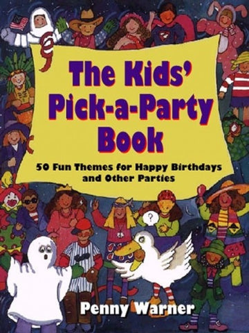 The Kids Pick-a-Party Book - Looney Bin Products