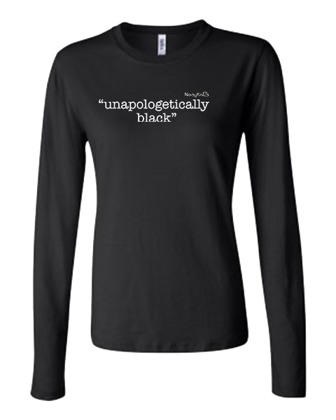 "Long Sleeve ""unapologetically black"" T-Shirt - Noisy Knits T-shirt Company"