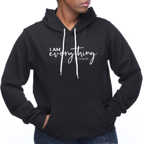 I Am Everything Hoodie
