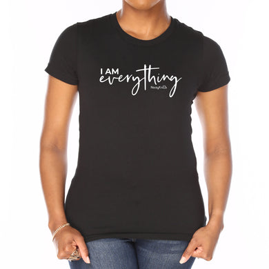 I Am Everything Tee (Limited Quantity in Regular Fit - 10% off)