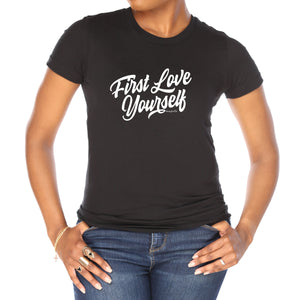 First Love Yourself Classic T-Shirt