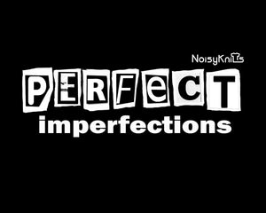 """perfect imperfections"" V-Neck Shirt - Noisy Knits T-shirt Company"