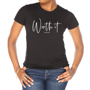 black tee shirt with white letters that say worth it