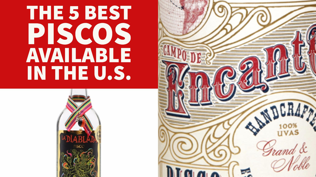 The 5 Best Piscos Available in the U.S.