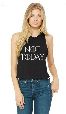 Not Today Ladies Cropped Racerback Tank
