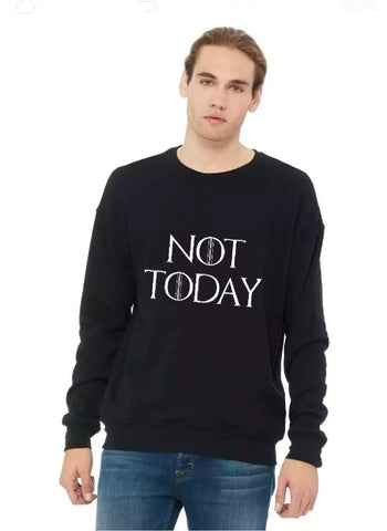 Not Today Unisex Fleece Crewneck Sweatshirt