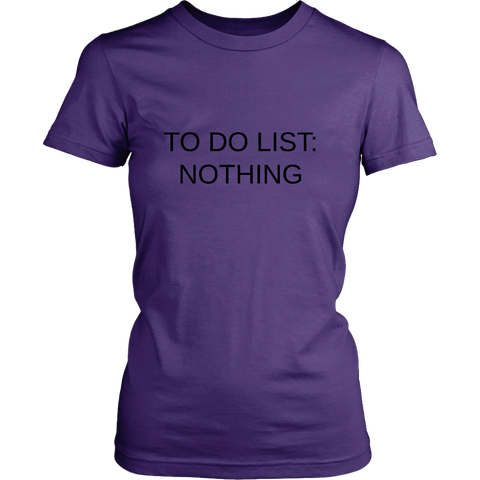 To Do List -  Women Shirt
