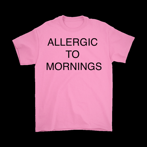Allergic To Mornings - Men T-Shirt - AmeiThings