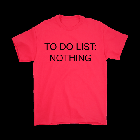 To Do List- Men T-Shirt