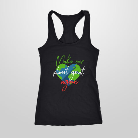 Make our planet great again - Tank Top