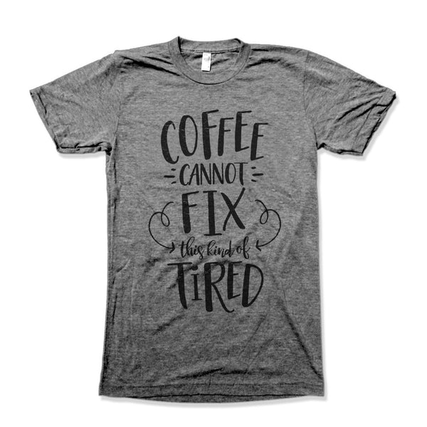 Coffee Cannot Fix This Kind of Tired