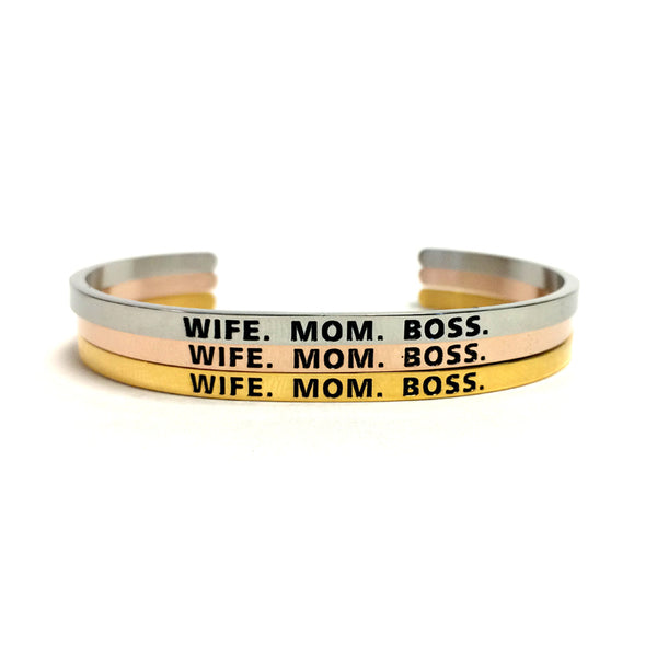 Wife. Mom. Boss. Bangle