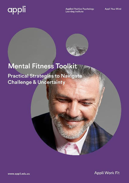 Practical Strategies to Manage Challenge and Uncertainty Mental Fitness Toolkit