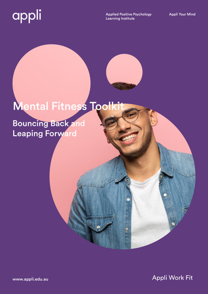 Bouncing Back and Leaping Forward Mental Fitness Toolkit