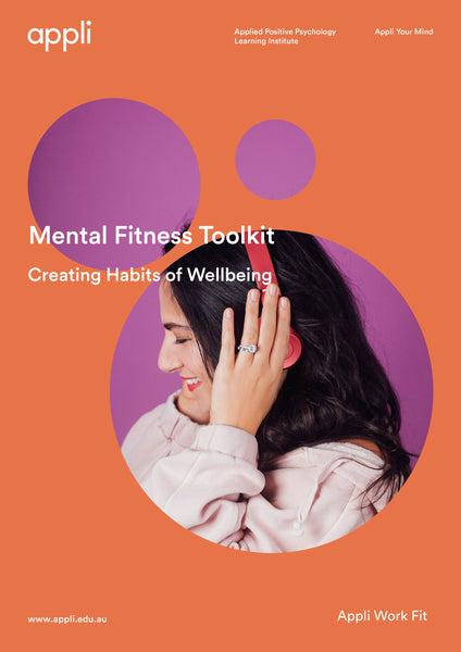 Creating Habits of Wellbeing Mental Fitness Toolkit