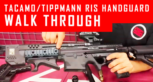 VIDEO: Tacamo/Tippmann RIS Handguard Walk Through