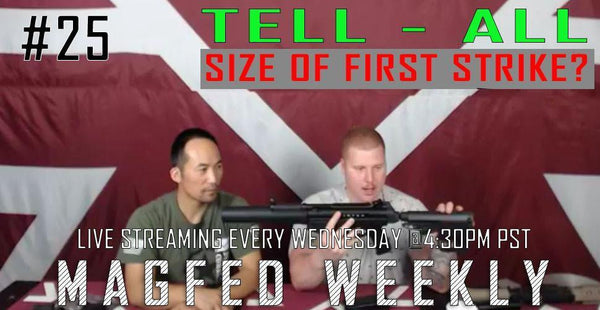 MFW: A Tell All Episode - 468 Upper for Shaped and First Strike and  What is The Size of First Stirke?