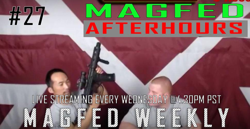 MFW SHOW: Magfed After Hours