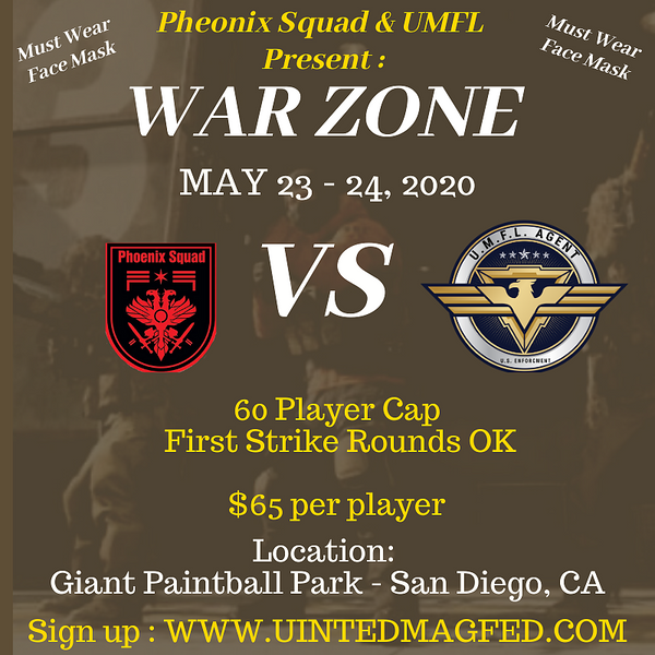 PHEONIX SQUAD & UMFL PRESENT : WAR ZONE (May 23, 2020)
