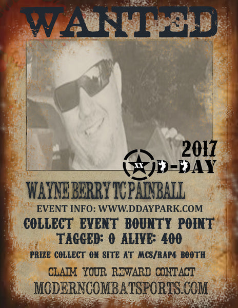 DDAY 2017 Wanted: Wayne Berry TC Painball (closed)