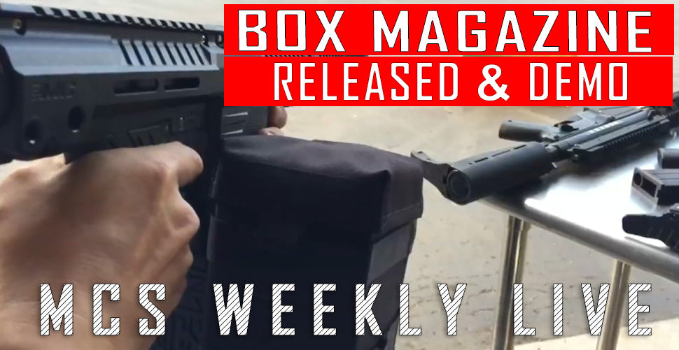 MCS Weekly LIVE: Box Magazine Released and Shooting Demo