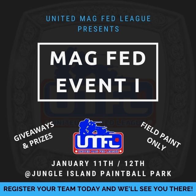 UNITED MAG-FED LEAGUE EVENT 1 (January 11th-12th, 2020)
