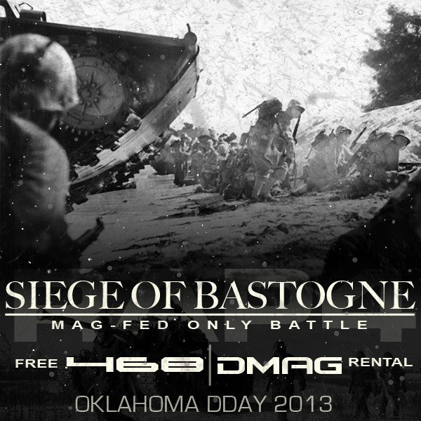 Mag-Fed Battle - DDAY 2013: Siege Of Bastogne