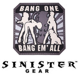 "Sinister Gear ""Bang one"" PVC Patch"