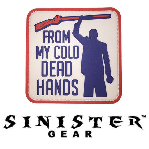 "Sinister Gear ""Cold Dead Hands"" PVC Patch"