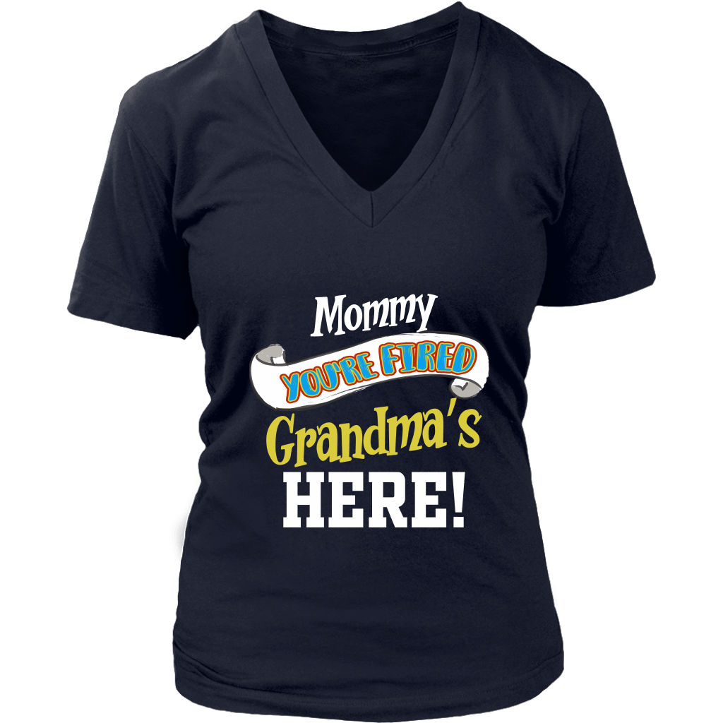Mommy You're Fired T-Shirt - Women's V-Neck District Womens V-Neck / Navy / S