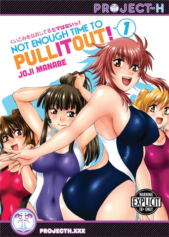 Not Enough Time to Pull It Out! Vol. 1 - Project Hentai
