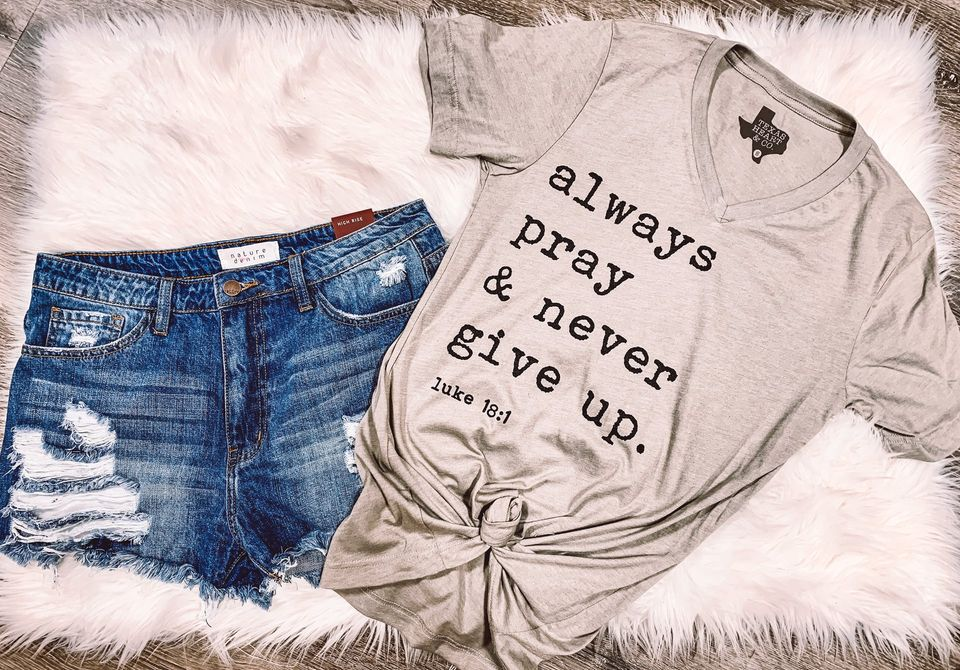 {ALWAYS PRAY & NEVER GIVE UP} Heather Stone V-Neck Tee