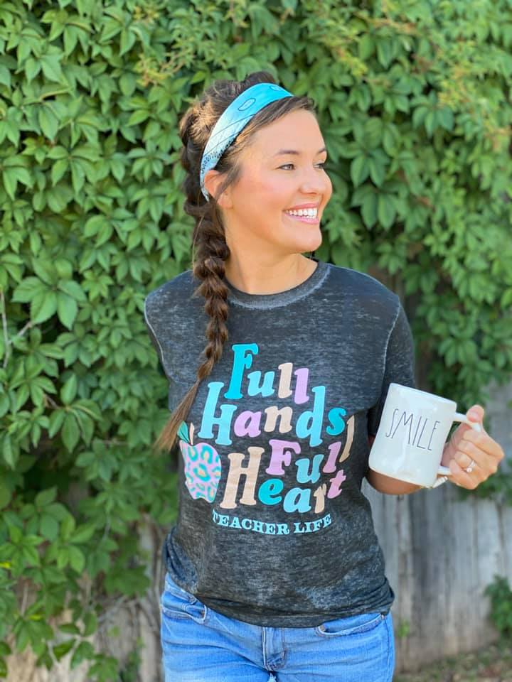 {TEACHER LIFE:  FULL HANDS FULL HEART} Char-Black Burn Out Crew Neck Tee