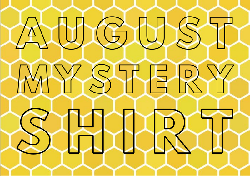 August 2020 Mystery Shirt {Pre-Order:  Ships First Week of August}