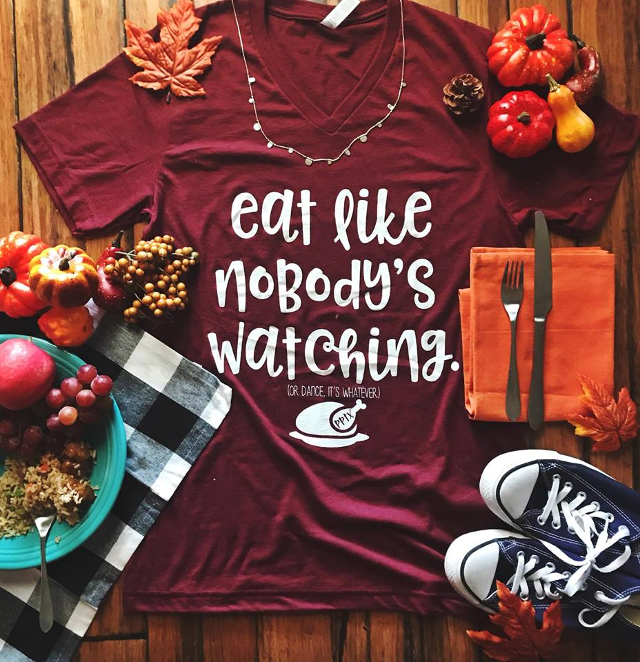 Eat Like Nobody's Watching... (Or Dance, It's Whatever) Heather Cardinal V-Neck Tee