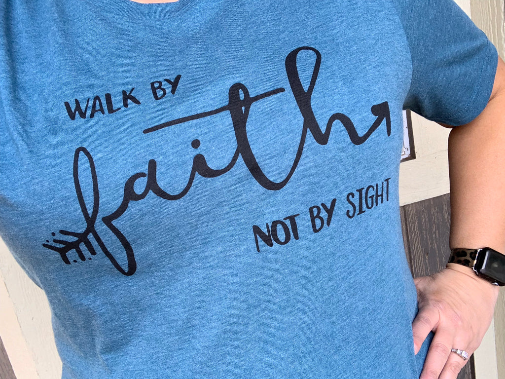 {WALK BY FAITH} Deep Teal Crew Neck Tee