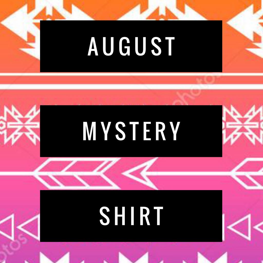 August 2018 Mystery Shirt {Pre-Order}