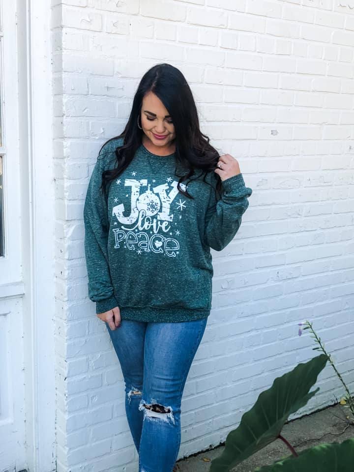 Spruce French Terry Sweatshirt { JOY | LOVE | PEACE} Crew Neck Sweatshirt
