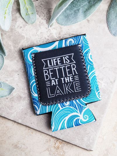 Life is Better at the Lake Can Cooler Koozie