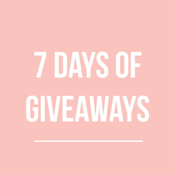 7 DAYS, 7 GIVEAWAYS! image
