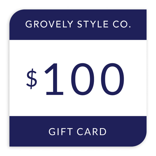 $100 Grovely Style Co Gift Card
