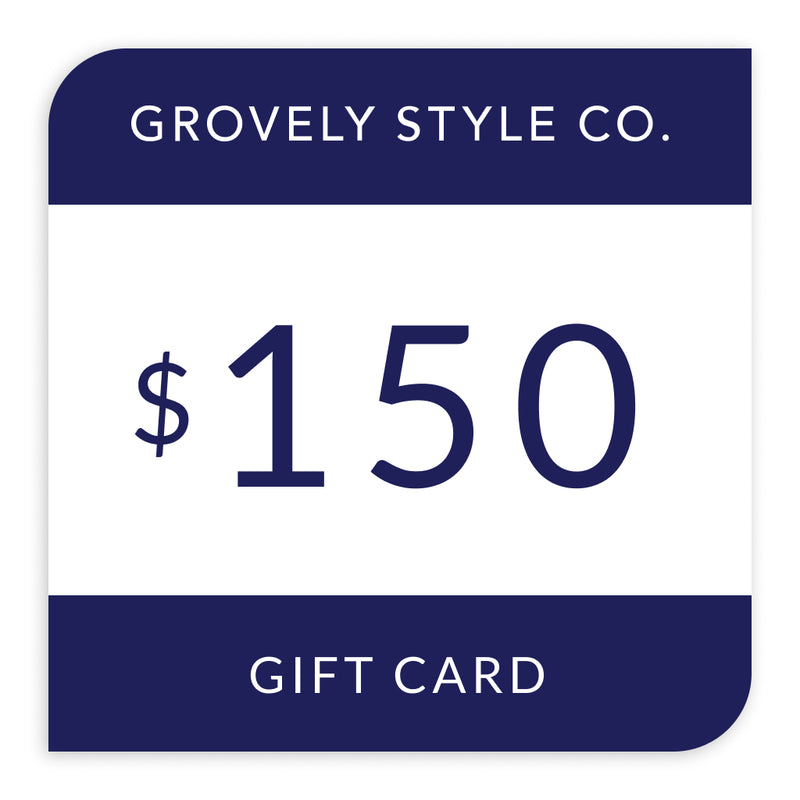 $150 Grovely Style Co Gift Card