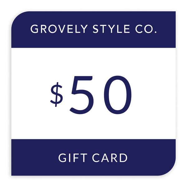 $50 Grovely Style Co Gift Card