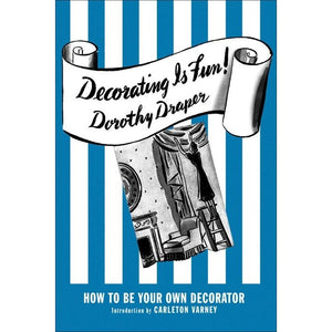 Decorating Is Fun! How. To be Your Own Decorator