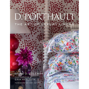 D.Porthault The Art of Luxury Linens