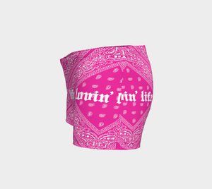 Lovin' Life el hefe pink Workout shorts