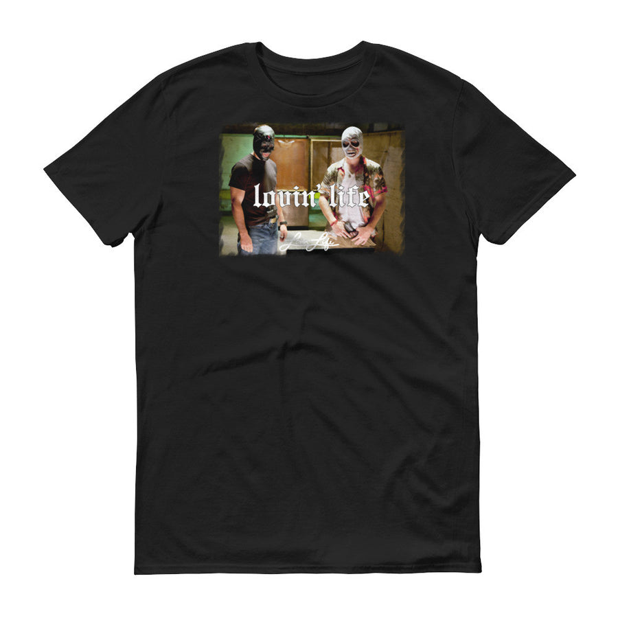 Lovin' Life savages T-Shirt