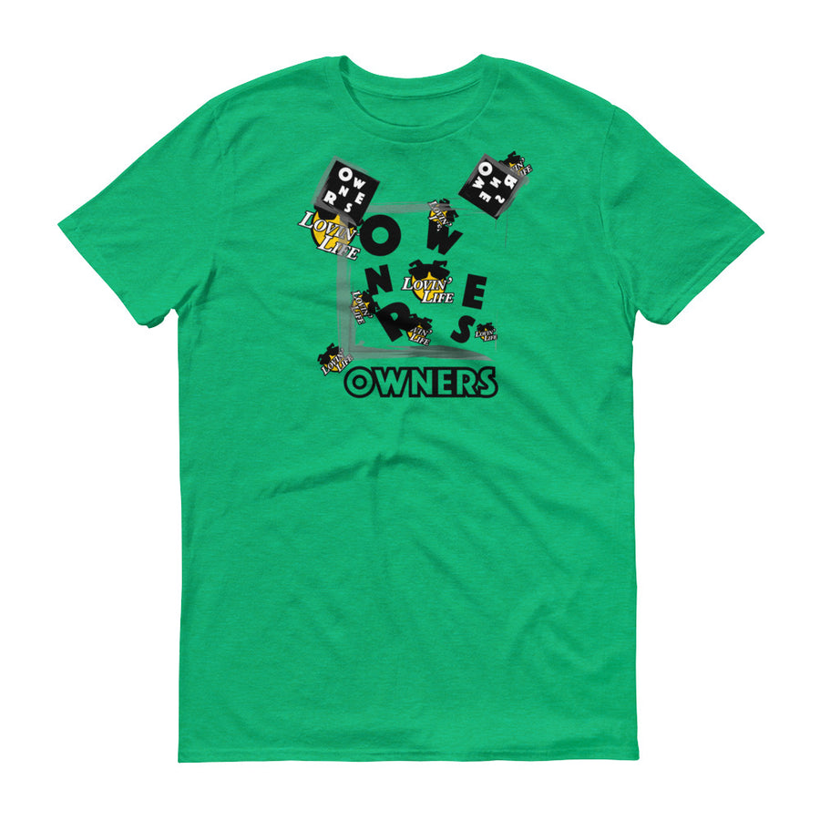 Lovin' Life x Owners - OWN iT - Ownership is Power Collection - T-Shirt