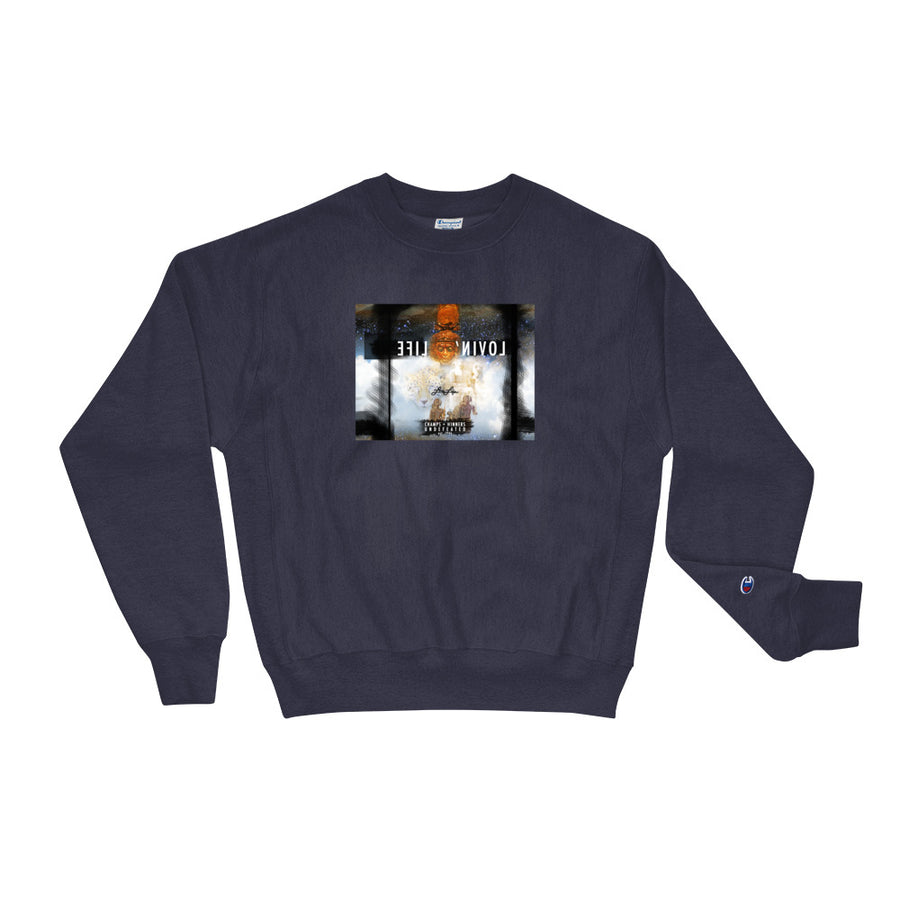 LOVIN' LIFE X CHAMPION MEMBERS ONLY - ROYALTY Sweatshirt